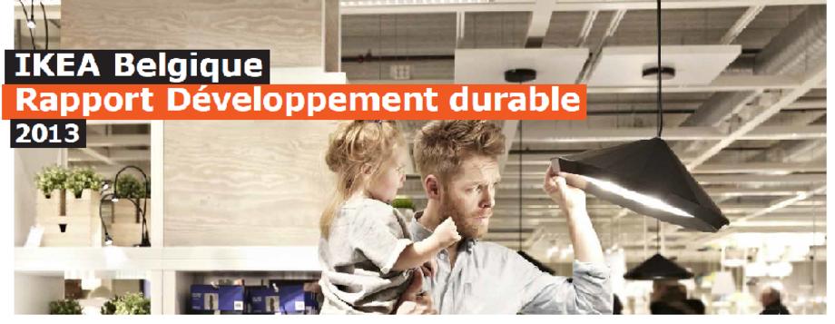 ikea belgique publie son rapport de d veloppement durable 2013. Black Bedroom Furniture Sets. Home Design Ideas