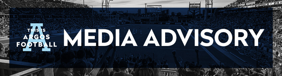 UPDATED - TORONTO ARGONAUTS PRACTICE & MEDIA AVAILABILITY SCHEDULE (AUGUST 10-AUGUST 12)