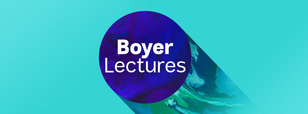 Boyer Lectures 1702x630 px