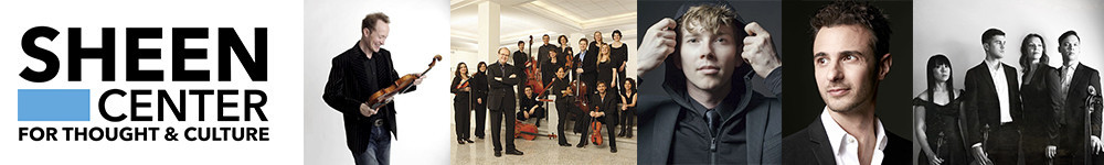 THE SHEEN CENTER ANNOUNCES ITS 2017 SPRING CLASSICAL SERIES