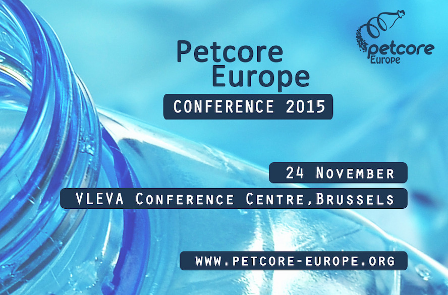 Petcore Europe Conference 2015 - Last chance to register for the PET event in Brussels