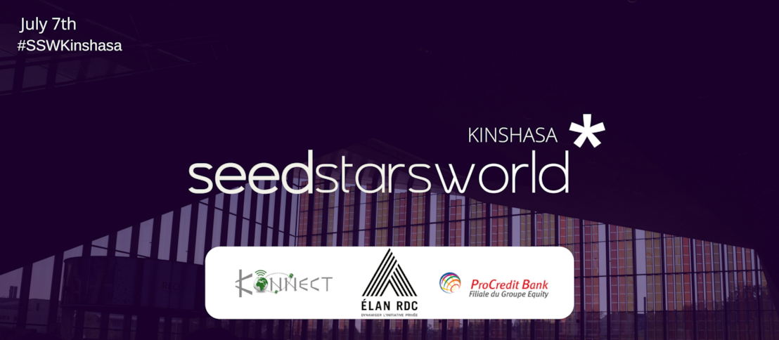 SEEDSTARS WORLD ANNOUNCES 10 STARTUPS TO PITCH AT SEEDSTARS WORLD KINSHASA