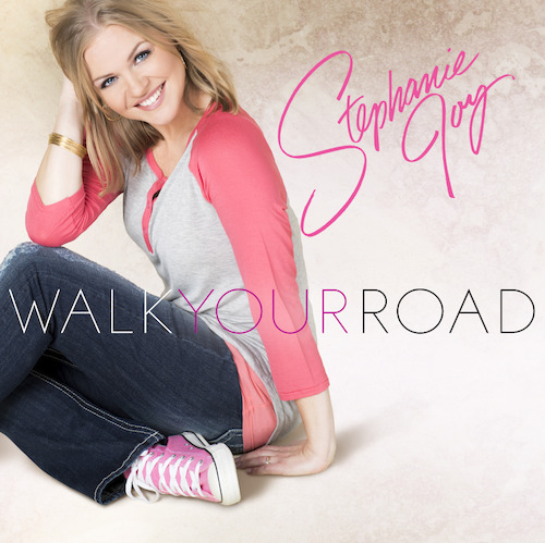 Christian Singer-Songwriter Stephanie Joy Releases Debut EP, Walk Your Road