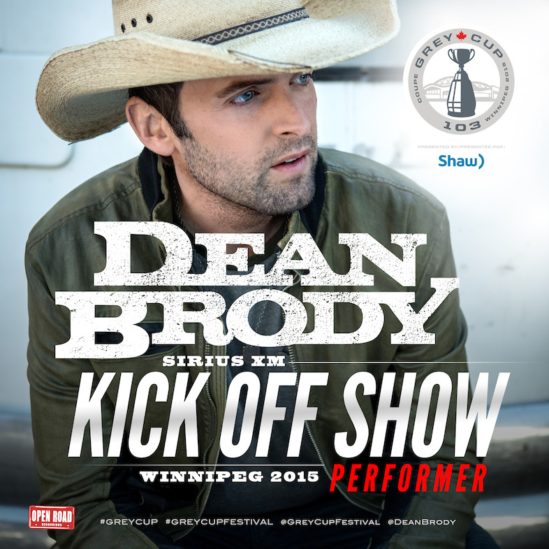 Dean Brody to perform during the Sirius XM Kickoff Show.