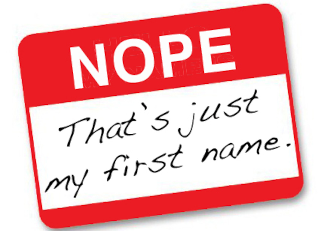 NOPE: THAT'S JUST MY FIRST NAME - January 22 at 7:30pm