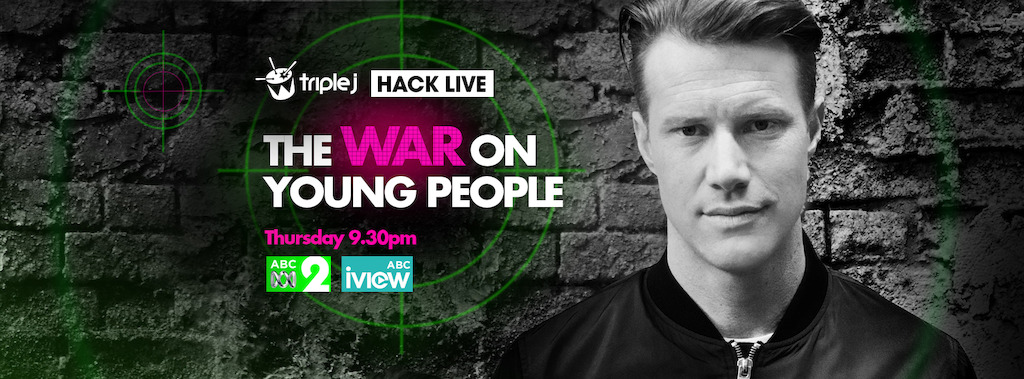 Hack Live: The War on Young People